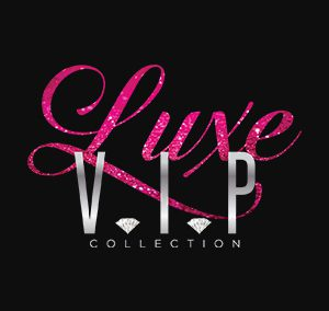Luxe V.I.P. Collection
